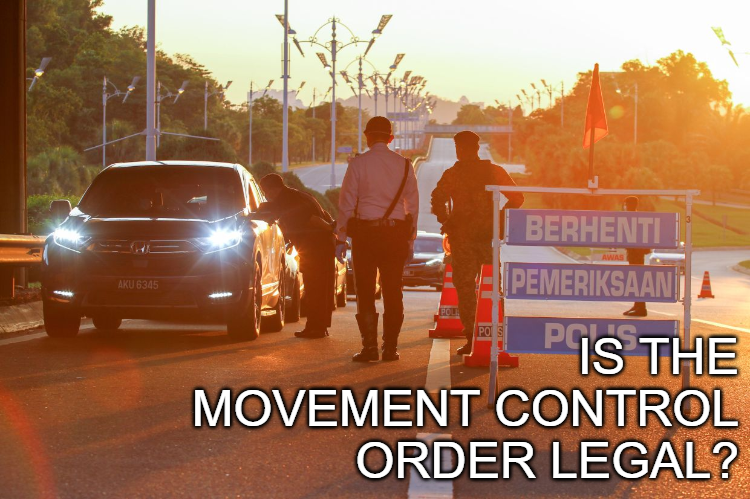 Is the Movement Control Order Legal?