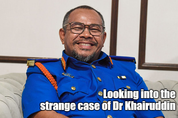 Looking into the strange case of Dr Khairuddin